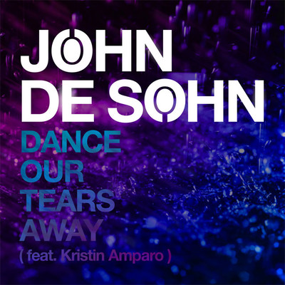 JOHN DE SOHN – DANCE OUR TEARS AWAY