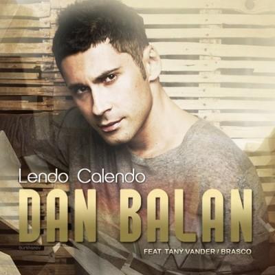 DAN BALAN – LENDO CALENDO