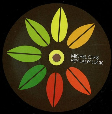 MICHEL CLEIS – HEY LADY LUCK
