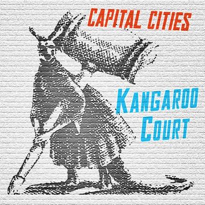 CAPITAL CITIES  - KANGAROO COURT