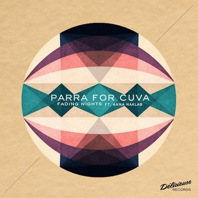 PARRA FOR CUVA FEAT. ANNA NAKLAB – WICKED GAMES