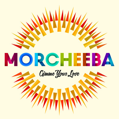 MORCHEEBA – GIMME YOUR LOVE