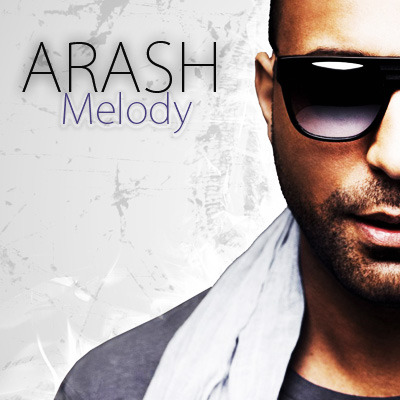 ARASH – MELODY