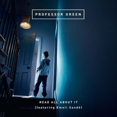 PROFESSOR GREEN FEAT. EMELI SANDE – READ ALL ABOUT YOU
