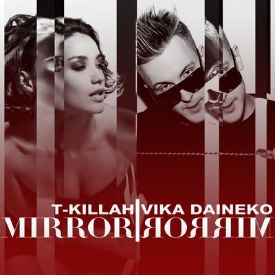 T-Killah ft. Vika Daineko