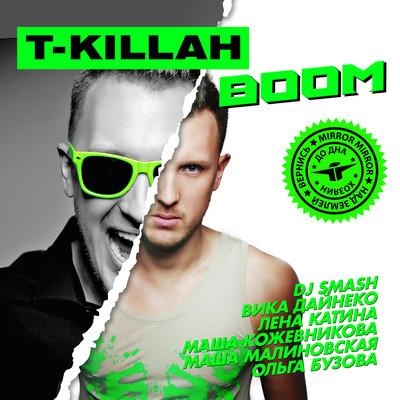 T-Killah представляет новый альбом BOOM